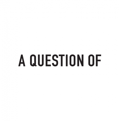A Question Of